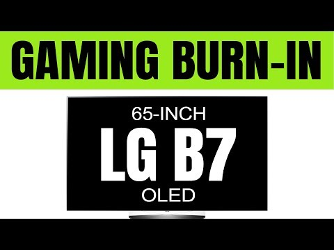 (2017 OLED Gaming Burn-in) LG B7A + C7 Review -- Avoiding Burn in issues & problems -- Part 2