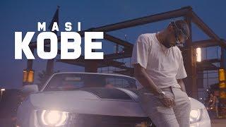 MASI - KOBE ( OFFICIAL VIDEO )