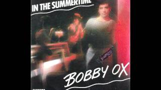 Bobby Ox - In The Summertime (Mungo Jerry Cover)