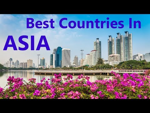 The 10 Best Countries To Live In ASIA  - Work, Retire, Life quality