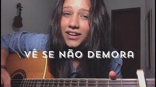 Baixar Vê Se Não Demora - Beatriz Marques (cover)