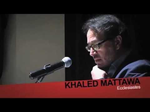 2012 Festival | Khaled Mattawa | Ecclesiastes