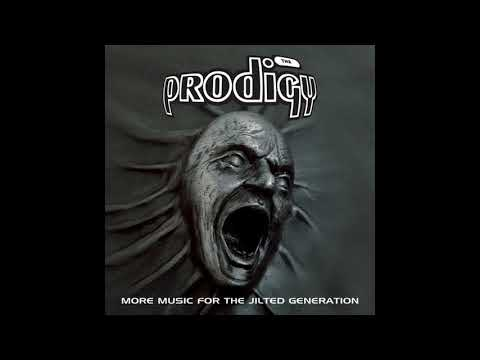 """""""""""The Prodigy - More Music For The Jilted Generation (Remastered) (2008)"""""""""""