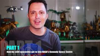 "How my LEGO Spaceship got into NASA - PART 1 ""Everything you build is awesome!"""