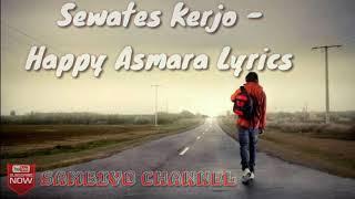 SEWATES KERJO - HAPPY ASMARA
