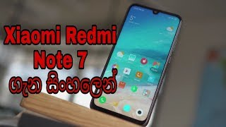 Xiaomi Redmi Note 7 Sinhala Review   Xiaomi First Midrange in 2019