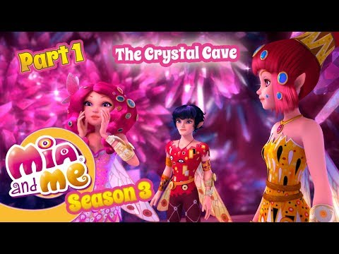 The Crystal Cave - Part 1 - Mia and me - Season 3