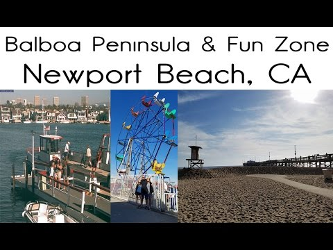 Balboa Peninsula and Fun Zone, Newport Beach, CA