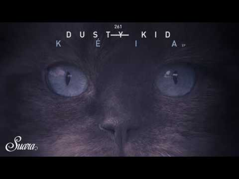 Dusty Kid - Sysma (Original Mix) [Suara]