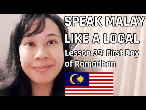 speak-malay-like-a-local---lesson-39-:-first-day-of-ramadhan