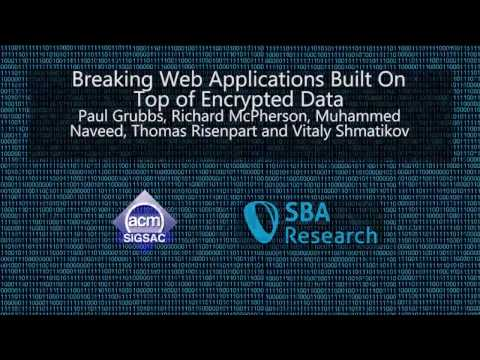 CCS 2016 - Breaking Web Applications Built On Top of Encrypted Data