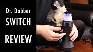 Highly Recommended: Dr Dabber Switch Review