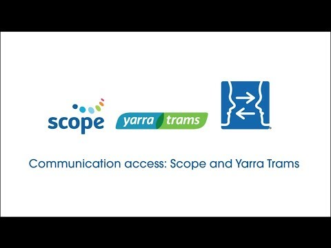 Scope And Yarra Trams Launch Communication Access Project