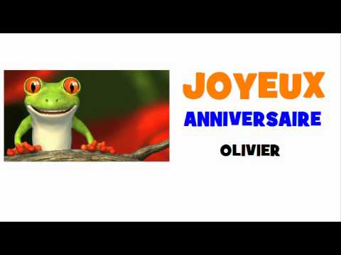 joyeux anniversaire olivier chanson