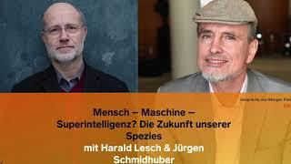 Harald Lesch & Jürgen Schmidhuber - Superintelligenz und die Zukunft unserer Spezies