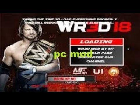 How to download pc wrestling revolution 3d wwe 2k18 mod