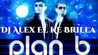 Plan B   Si No Le Contesto   Prod  By  Dj Alex Acapella Party