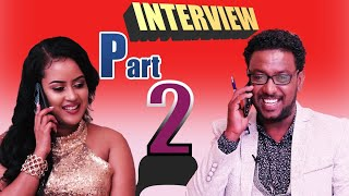 ZARA/FELFALIT/ENTERTAINMENT# New Eritrean INTERVIEW_Erena Afewerki(MILENU)_Part 2 by tesfaldet (Top)