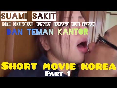 SELINGKUH DENGAN ISTRI TEMAN SEKANTOR || SHORT MOVIE = KOREA (part 1)