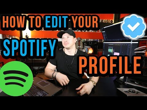 How To Edit Your Spotify Account (Bio, Picture, Songs, Playlists etc.)