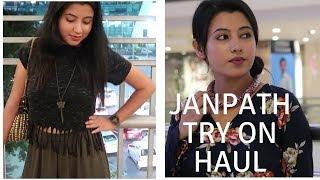Janpath Try On Haul