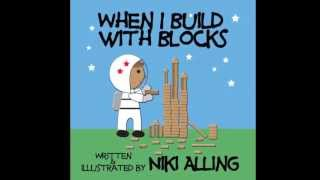 When I Build With Blocks - Children's Book Trailer