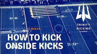 How to Kick Onside Kicks (2 Ways)