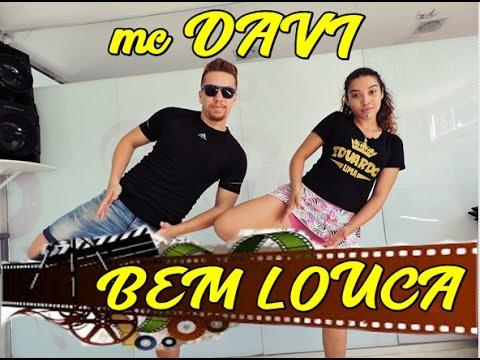 MC Davi - Bem Louca- Coreografia - ...
