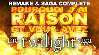 Why I am Right and you are Wrong - The Twilight Saga (Remake & Complete Saga)