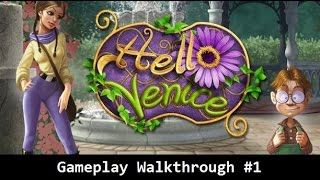 Hello Venice PC Gameplay Walkthrough #1 [HD]