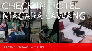 Check In Hotel Di Niagara Lawang Malang   Kondisi Sebenarnya Malam Hari Ketika Datang   Part 2