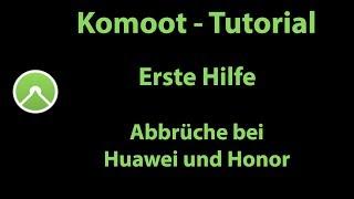 Komoot Erste Hilfe - Abbrüche auf Smartphones von Huawei und Honor vermeiden