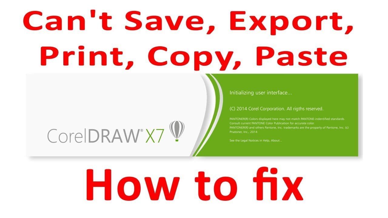 How to fix Corel Draw X7 ,X6 can't Save, Export, Print, Copy, Paste