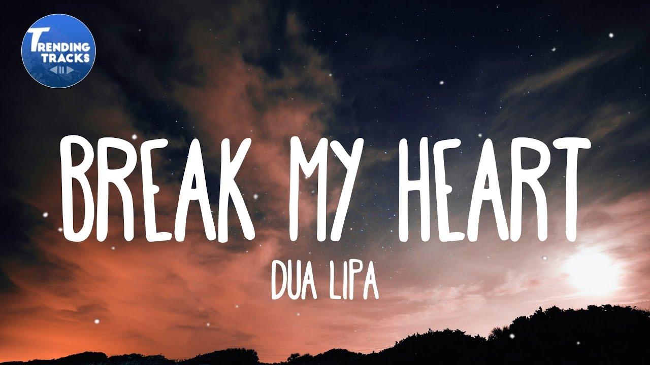Break heart dua my lipa lyrics