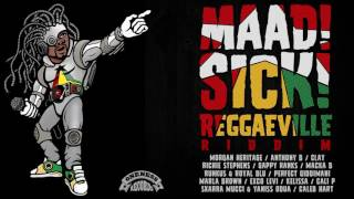Maad Sick Reggaeville Riddim | Full Album | Oneness Records