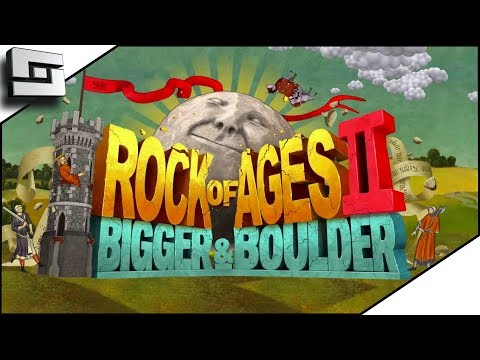 GET SOME! Rock of Ages 2! Bigger and Boulder!