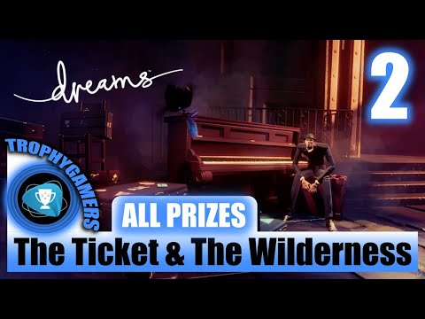 Dreams - All Prizes The Ticket & The Wilderness Full Game Walkthrough Part 2 Video Gameplay