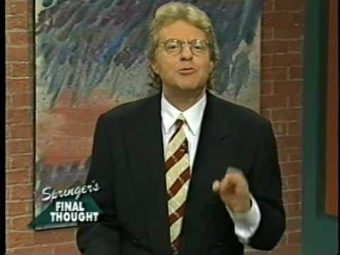 Jerry springer 1 - 1 2