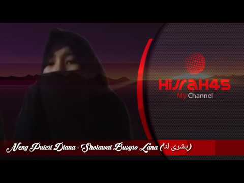 Sholawat Busyro Lana (بشرى لنا) - Neng Puteri Diana
