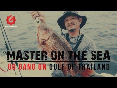 MASTER ON THE SEA [ UG GANG on Gulf of Thailand ]