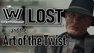 Westworld Vs. Lost: The Art Of The Twist  Cc
