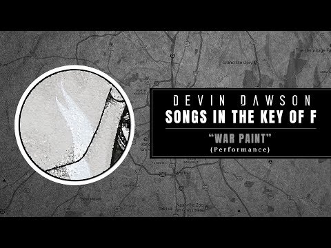 """Devin Dawson - """"War Paint"""" (Songs In The Key Of F Performance)"""