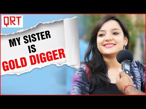 My Sister is a Gold Digger | Delhi Girls Funny Answers | Tips to Look Young | Quick Reaction Team