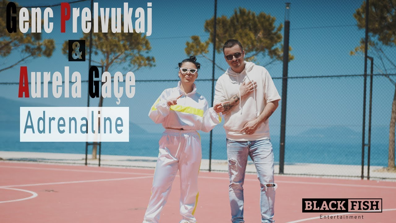 Genc Prelvukaj & Aurela Gace - Adrenaline (Official Video)