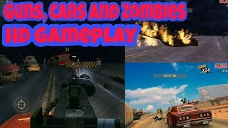 Guns, Cars and Zombies - HD Gameplay - Games Of Android