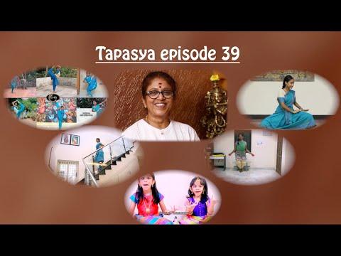 Tapasya episode 39 - Developing skills & technicality - Sridevi Nrithyalaya - Bharathanatyam Dance