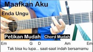 (Petikan) Enda Ungu Maafkan Aku Belajar Gitar Untuk Pemula Chord Mudah
