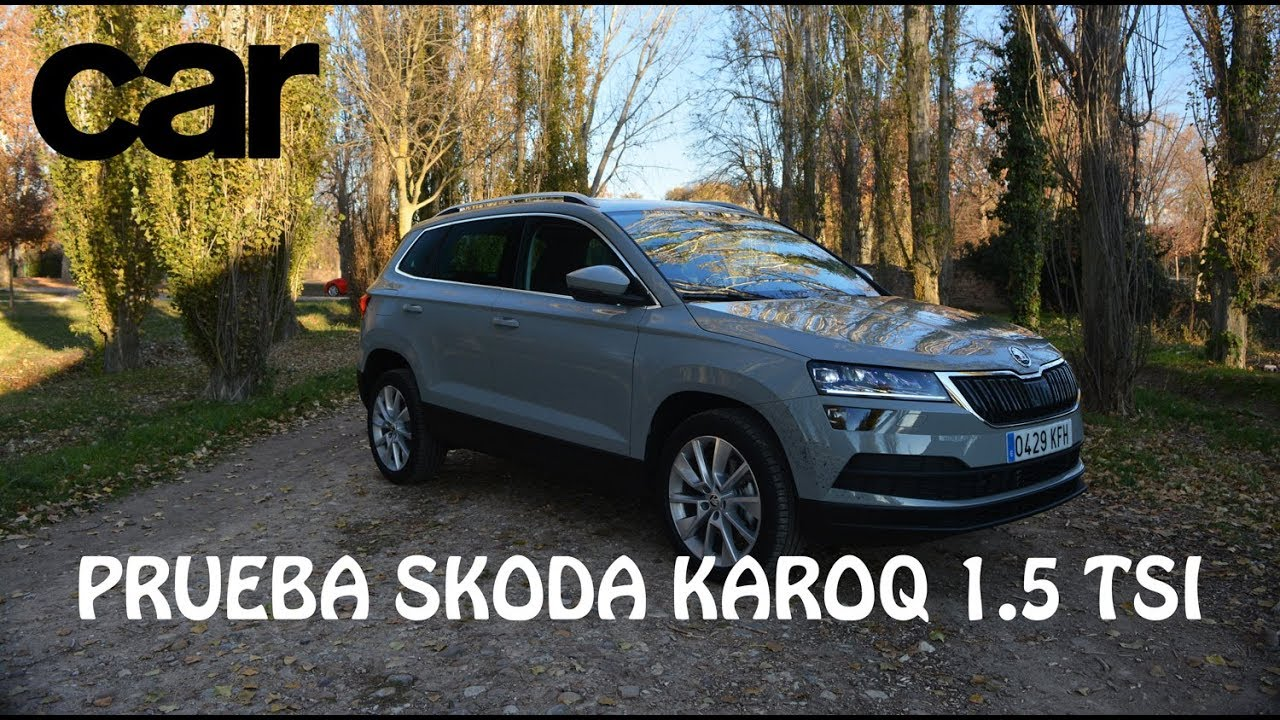 skoda karoq 2017 1 5 tsi dsg prueba test review en espa ol revista car youtube