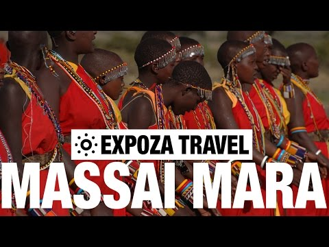 Massai Mara Vacation Travel Video Guide