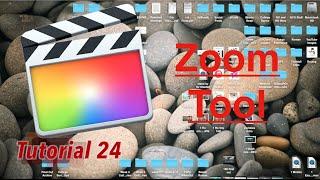 Zoom Tool in Final Cut Pro 10.2 | Tutorial 24